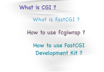 CGI , fastcgi , fcgiwrap , fastcgi development kit , featured image 280 by 280